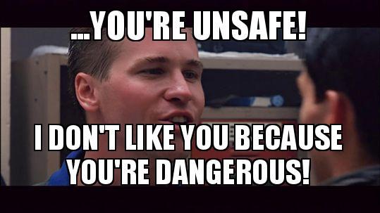 youre-unsafe-i